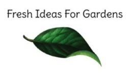 Fresh Ideas For Gardens